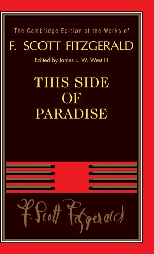 This Side of Paradise (The Cambridge Edition of the Works of F. Scott Fitzgerald) - F. Scott Fitzgerald