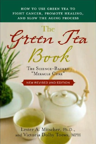 The Green Tea Book - Lester A. Mitscher; Victoria Toews