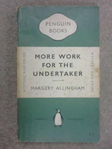 More Work for the Undertaker - Margery Allingham