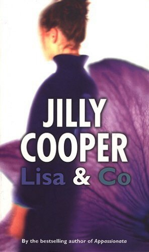 LISA  &  CO. (THE JILLY COOPER COLLECTION) - JILLY COOPER