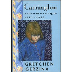 Carrington: A Life of Dora Carrington, 1893-1932 - Gretchen Gerzina