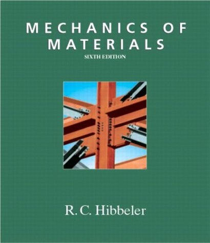 Mechanics of Materials (6th Edition) - Russell C. Hibbeler