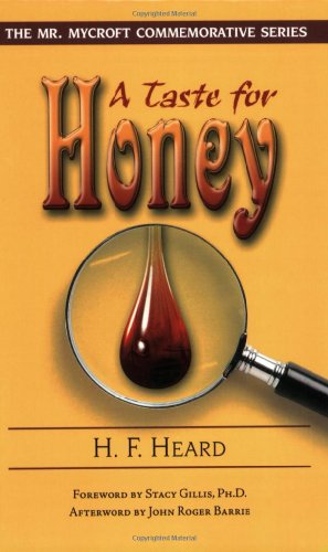 A Taste for Honey (Mr. Mycroft Commemorative) - H.F. Heard