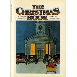 The Christmas Book: A Graphic Celebration - David Larkin