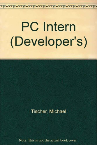 PC Intern System Programming: The Encyclopedia of Programming Know How/Book and Cd-Rom (Developer's) - Michael Tischer