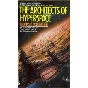 The Architects of Hyperspace - Thomas R. McDonough