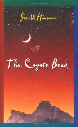 The Coyote Bead - Gerald Hausman