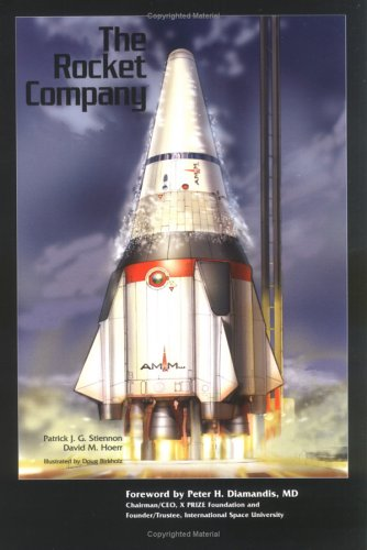 The Rocket Company (Library of Flight) - Patrick J. G. Stiennon