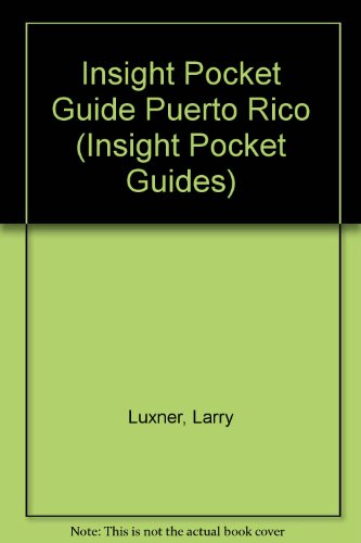 Insight Pocket Guide Puerto Rico (Insight Pocket Guides) - Larry Luxner; Hans Hofer
