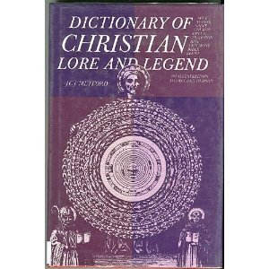 Dictionary of Christian Lore and Legend - J.C.J. Metford