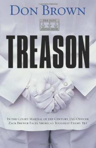 Treason (Navy Justice, Book 1) - Don Brown