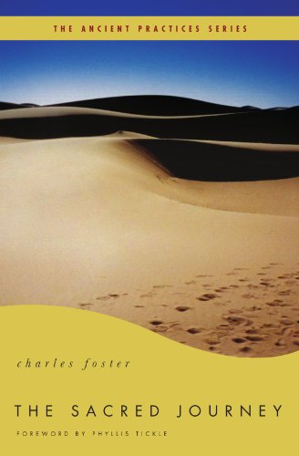 The Sacred Journey: The Ancient Practices - Charles Foster