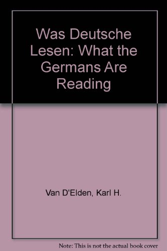 Was Deutsche lesen (German Edition) - Karl H Van D'Elden