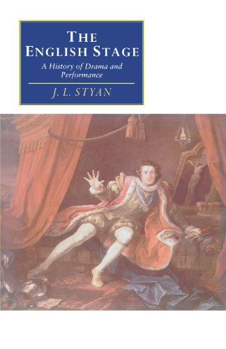 The English Stage: A History of Drama and Performance (Canto original series) - John L. Styan
