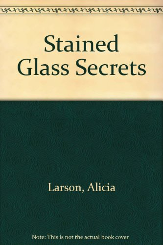 Stained Glass Secrets