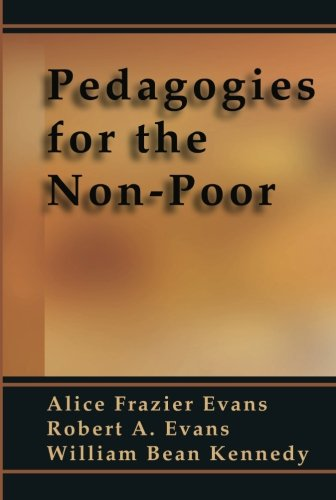 Pedagogies for the Non-Poor: - Alice Frazer Evans; Robert A. Evans; William Bean Kennedy