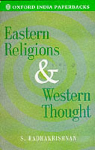 Eastern Religions and Western Thought (Oxford India Paperbacks) - S. Radhakrishnan