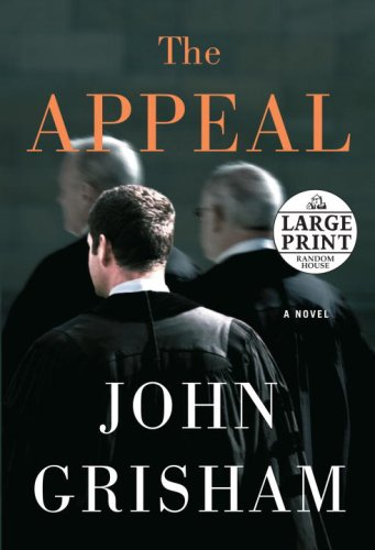 The Appeal (Random House Large Print) - John Grisham