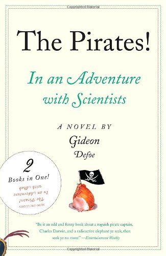 The Pirates! An Adventure with Scientists  &  An Adventure with Ahab - Gideon Defoe