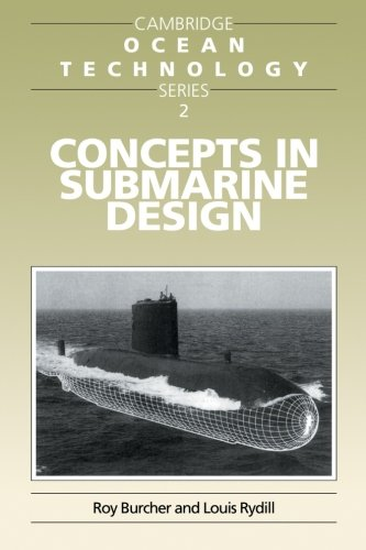 Concepts in Submarine Design (Cambridge Ocean Technology Series) - Roy Burcher; Louis J. Rydill