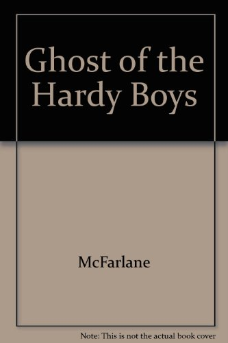 Ghost of the Hardy Boys - McFarlane