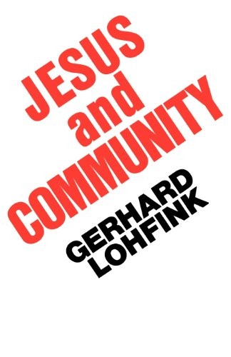 Jesus and Community - Gerhard Lohfink