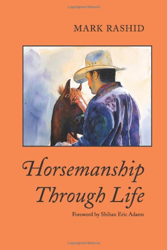 Horsemanship Through Life - Mark Rashid