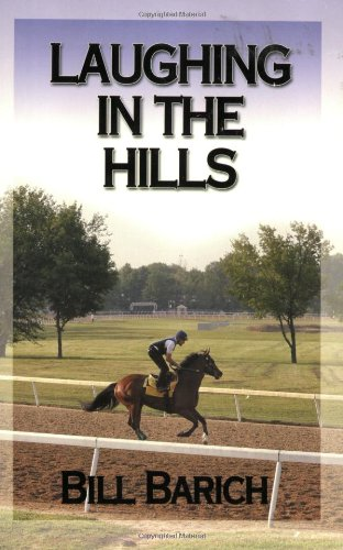 Laughing in the Hills - Bill Barich