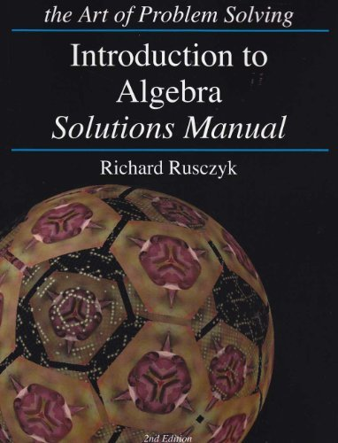 Introduction to Algebra Solution Manual - Richard Rusczyk