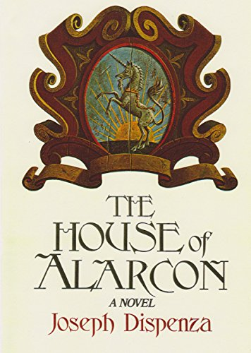The House of Alarcon - Joseph Dispenza
