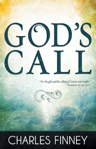 God's Call - Charles Finney
