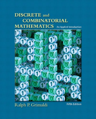 Discrete and Combinatorial Mathematics: An Applied Introduction, Fifth Edition - Ralph P. Grimaldi