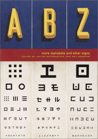 ABZ: More Alphabets and Other Signs - Julian Rothenstein