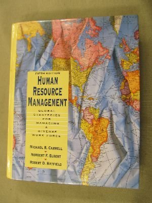 Human Resource Management: Global Strategies for Managing a Diverse Workforce