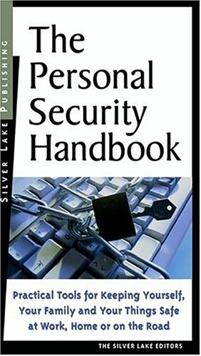 The Personal Security Handbook - Silver Lake Publishing
