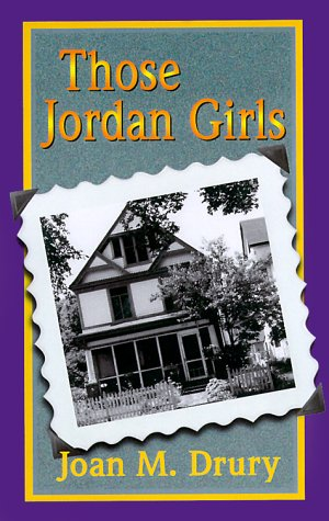 Those Jordan Girls - Joan M. Drury