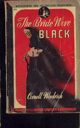 The Bride Wore Black - Cornell Woolrich