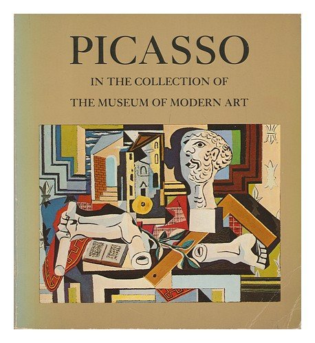 Picasso in the Collection of the Museum of Modern Art - William Rubin