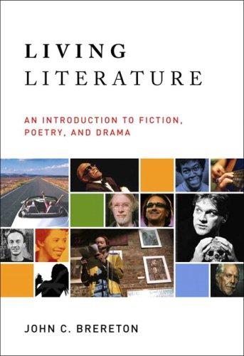 Living Literature: An Introduction to Fiction, Poetry, Drama - John Brereton