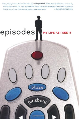 Episodes: My Life as I See It - Blaze Ginsberg