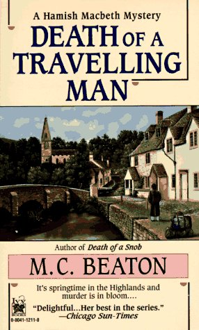Death of a Travelling Man (Hamish Macbeth Mysteries, No. 9) - M.C. Beaton