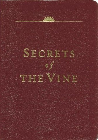 Secrets of the Vine (Leather Edition) - Bruce Wilkinson; David Kopp