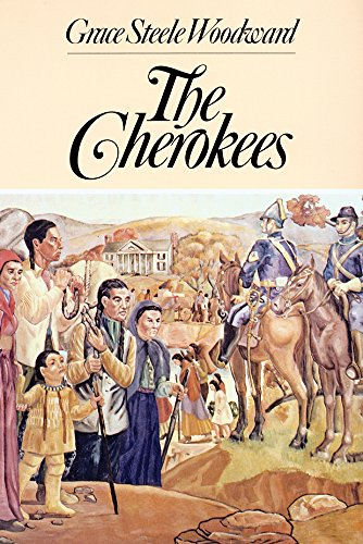 The Cherokees (The Civilization of the American Indian Series) - Grace Steele Woodward