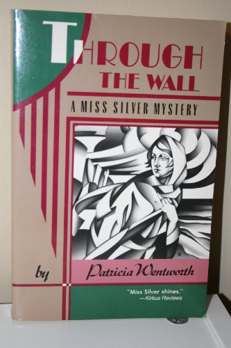 Through The Wall - Patricia Wentworth