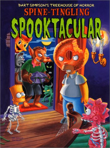 Bart Simpson's Treehouse of Horror Spine-Tingling Spooktacular - Matt Groening