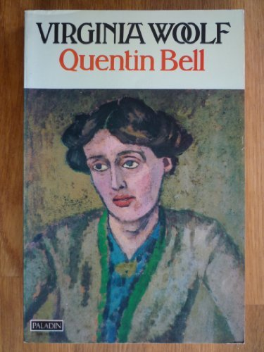 Quentin Bell - Virginia Woolf