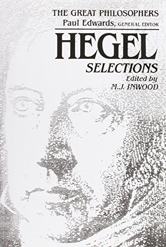 Hegel: Selections (The Great Philosophers Series) - G. W. F. Hegel