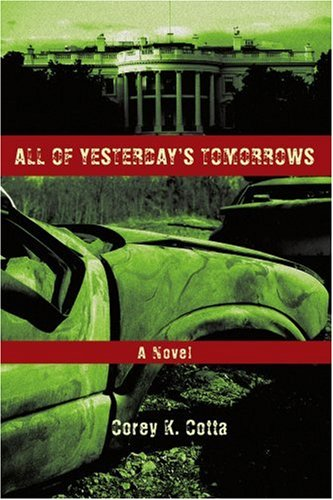 All of Yesterday's Tomorrows - Corey Cotta
