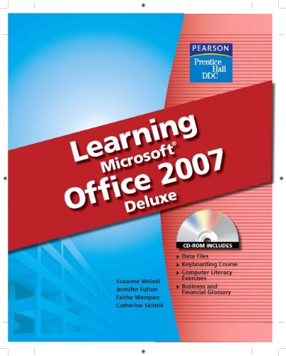 Learning Microsoft Office 2007, Deluxe Student Edition - Fulton; Skintik