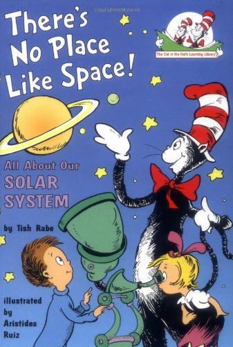 There's No Place Like Space!: All About Our Solar System (Cat in the Hat's Learning Library) - Tish Rabe